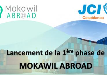MOKAWIL ABROAD – 1ère et 2ème phase