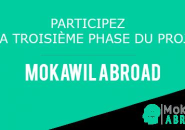 MOKAWIL ABROAD – 3ème phase